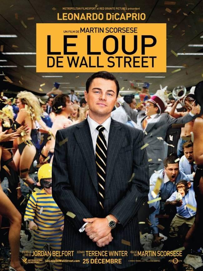 """L'affiche du film """"Le Loup de Wall Street"""". (Crédit photo: D.R.)"""