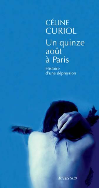 La première de couverture du cinquième roman de Céline Curiol. (Crédit D.R.)