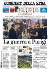 """Le Corriere della sera, journal italien, parle de """"guerre en plein Paris"""" et consacre sa Une aux attentats ainsi qu'à une réflexion sur la menace Daesh. (Crédit : paperboy.com)"""
