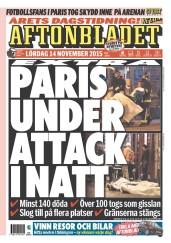 Aftonbladet (Suède 14/11/2015) - « Une nouvelle fois Paris attaqué dans la nuit », titre le quotidien suédois qui parle également de 140 morts et de plus de 100 blessés graves. (Crédit : paperboy.com)