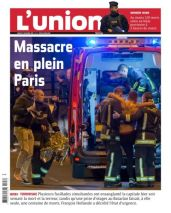 """""""Massacre en plein Paris"""" : la guerre contre des innocents en territoire de paix. (Crédit : lunion.com)"""