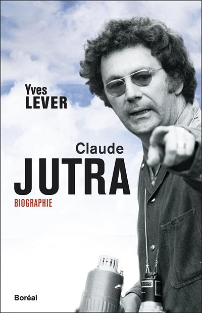 Le livre Claude Jutra biographie qui a déclenché la polémique.