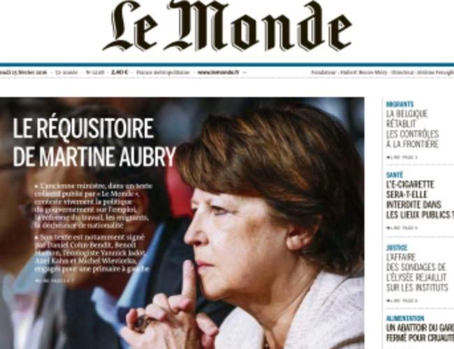 La Une du Monde du 25 février 2016, Martine Aubry et d'autres personnalités de gauche y dénoncent l'action du gouvernement. (Crédit: Le Monde)