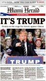 Le Miami Herald choisissait mercredi une photo dynamique d'un Donald Trump en plein meeting. La Floride faisait partie des Etats clés qui feraient basculer l'élection, les fameux « swing states ». Le titre en une est « C'est Trump » et le sous-titre « La Floride ouvre la voie à la victoire. »